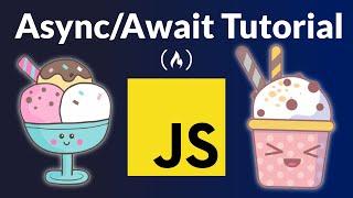 Asynchronous JavaScript Course (Async/Await, Promises, Callbacks)