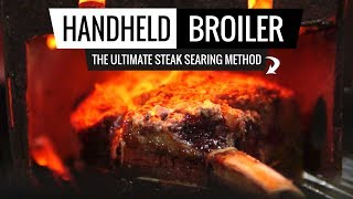 Is this the BEST WAY to GRILL a STEAK? What!? The HANDHELD BROILER method.