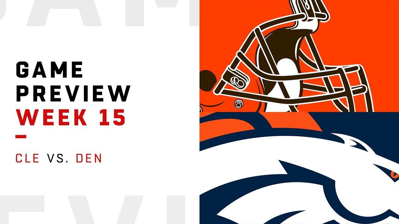 Cleveland Browns vs. Denver Broncos | Week 15 Game Preview | Move the Sticks