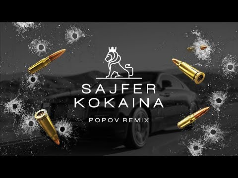 SAJFER - KOKAINA (POPOV REMIX)