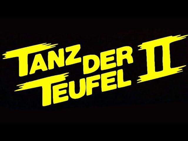 TANZ DER TEUFEL 2 - Trailer (1987, Deutsch/German)