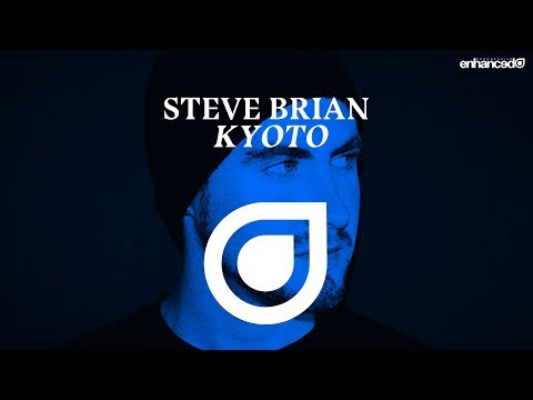 Steve Brian - Kyoto [OUT NOW]