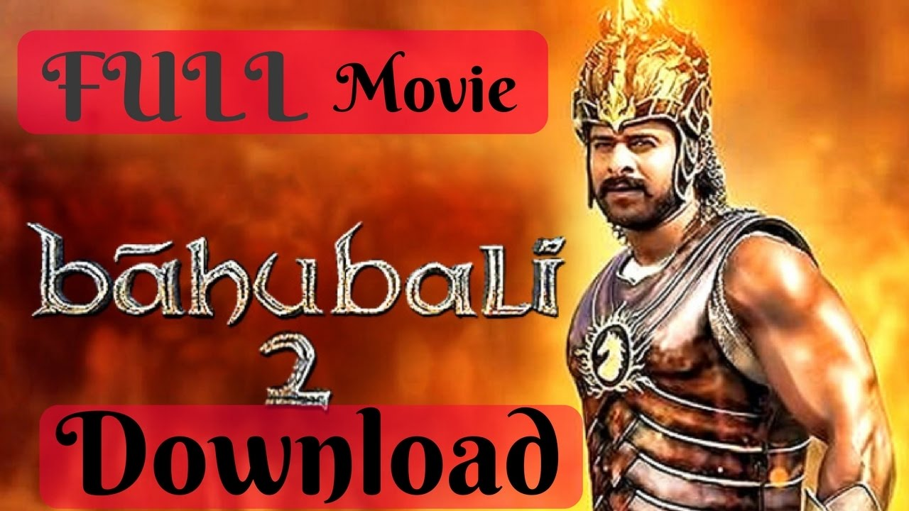 bahubali 2 movie download