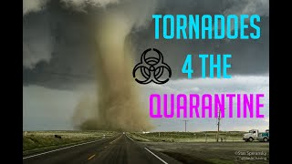Tornadoes 4 the Quarantine - Nearly 2 Hours of Nonstop Tornadoes