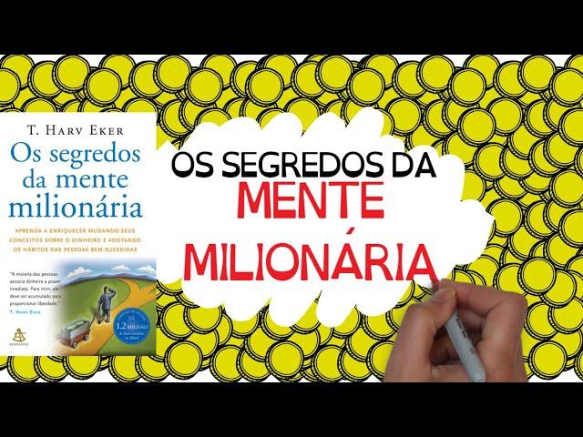 OS SEGREDOS DA MENTE MILIONÁRIA | O que os RICOS sabem, mas VOCÊ ainda NÃO!