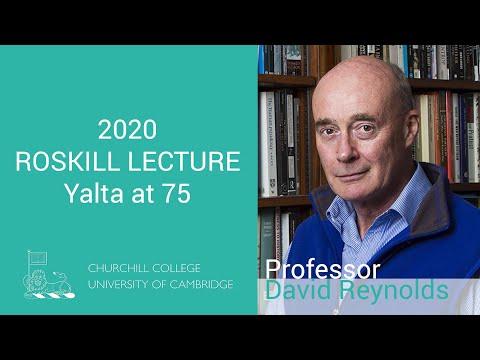 Roskill Lecture - Yalta at 75 - Prof. David Reynolds - 29th January 2020