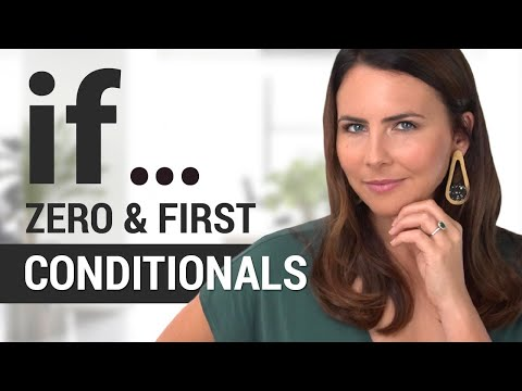 When To Use ZERO + FIRST Conditional Sentences   Accurate English Grammar