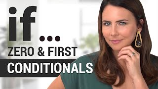 When To Use ZERO + FIRST Conditional Sentences | Accurate English Grammar