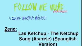 Las Ketchup - The Ketchup Song (Asereje) (Spanglish Version) [FMM Kiadás]