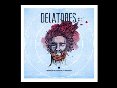 Delatores - Reverberaciones de la memoria FULL ALBUM