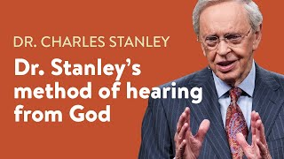 How does Dr. Stanley hear from God? - Dr. Charles Stanley