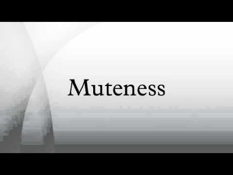 Muteness