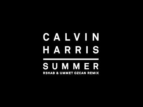 Calvin Harris   Summer (R3hab  Ummet Ozcan Remix)