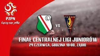 Finał CLJ: Legia Warszawa - Pogoń Szczecin