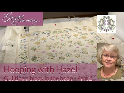 Hooping with Hazel: Quilting a block in the hoop Part 2