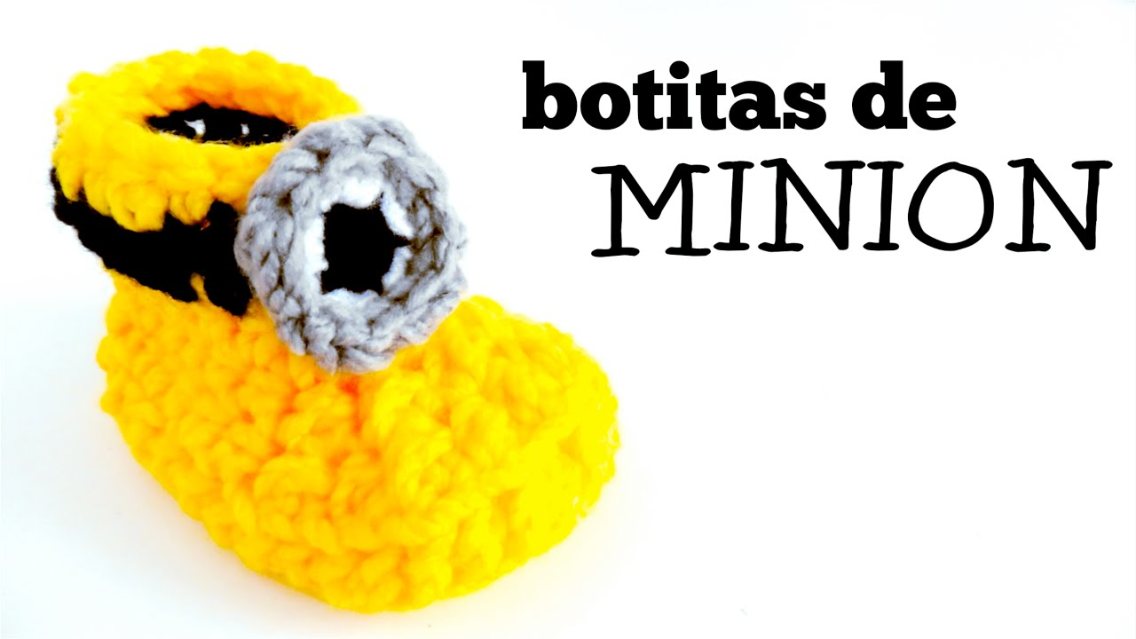 Botitas para bebé a Crochet (MINION) - tutorial paso a paso (ENGLISH ...