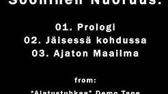 Sooninen Nuoruus - Prologi + Jäisessä Kohdussa + Ajaton Maailma ( Finnish Pop Rock Punk -93 )