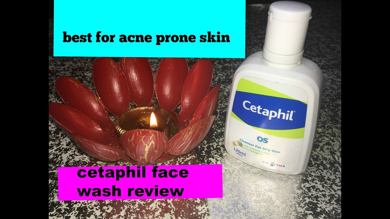 Best Face Wash For Acne I Cetaphil Face Wash Review I Youtube