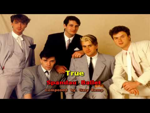 True (Original Version!)  - Spandau Ballet (High Quality Karaoke!)