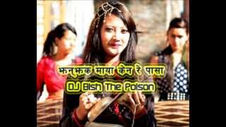Newari song Club remix, jhan jaka maya - DJ Bish The Poison