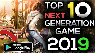 TOP 10 UPCOMING GAMES ANDROID 2019 -20  | Next Gen Graphics | NEW Android Games 2018 | Offline