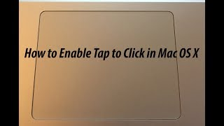 How to enable tap to click on Mac OS X