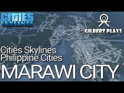 Cities Skylines - Philippine Cities Marawi City
