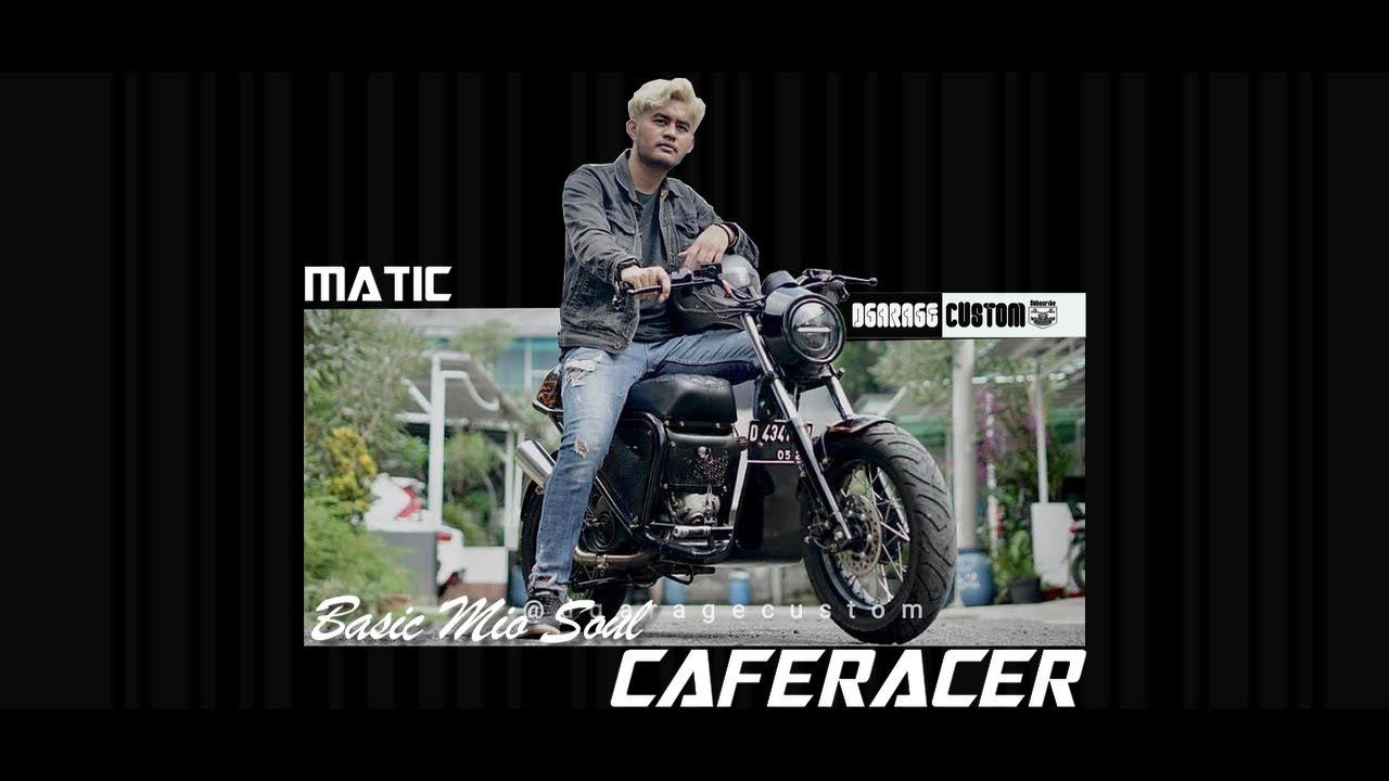 MATIC CAFERACER BASIC YAMAHA MIO!!!