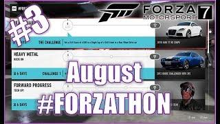 Forza Motorsport 7 AUGUST #FORZATHON 3!
