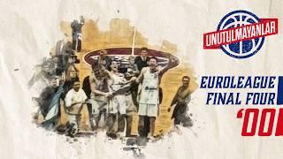 Unutulmayanlar - Final Four 2000