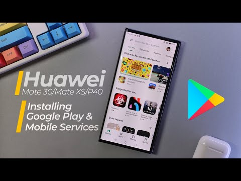 Install Huawei Mate 30/Mate XS/P40 Google Play & Mobile Services [NO NOTIFICATION ERRORS METHOD]