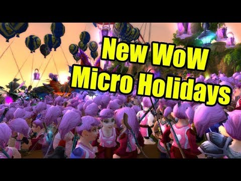 New Micro-Holidays in World of Warcraft Discussion