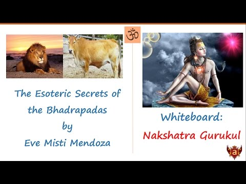 Whiteboard: The Esoteric Secrets of the Bhadrapadas by Eve Misti Mendoza