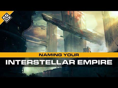 Naming Your Interstellar Empire | Incoming