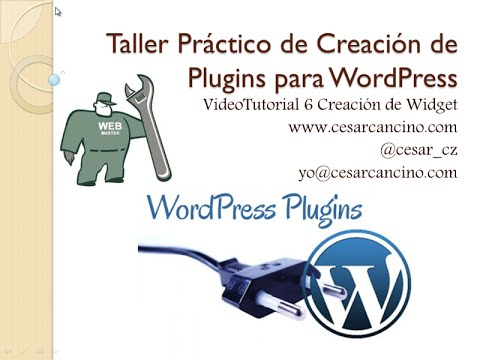 VideoTutorial 6 Taller Práctico de Creación de Plugins para WordPress. Creación de Widget