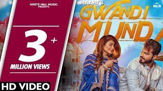 White hill music presents new punjabi song 2018 gawandi munda by maahi. don't forget to like, share & comment. click here subscribe chann...