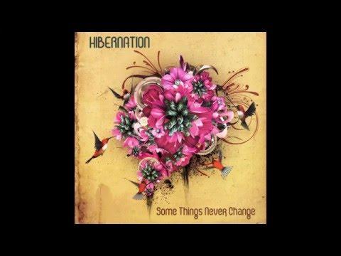 Hibernation - Some Things Never Change (Full album / Álbum Completo)