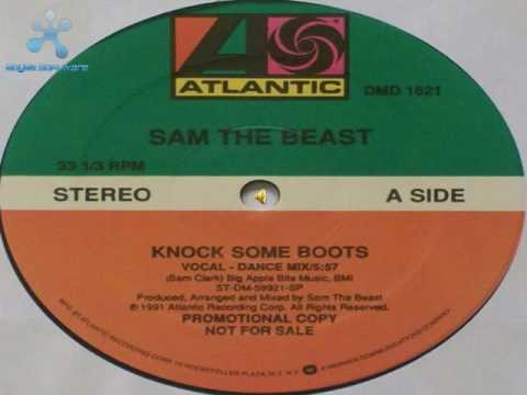 Sam The Beast - Knock Some Boots
