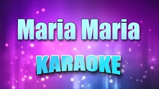 Santana & The Product G&B - Maria Maria (Karaoke & Lyrics)