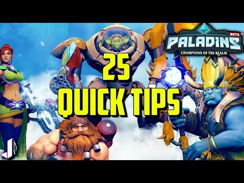 25 Quick Tips to get Better at Paladins