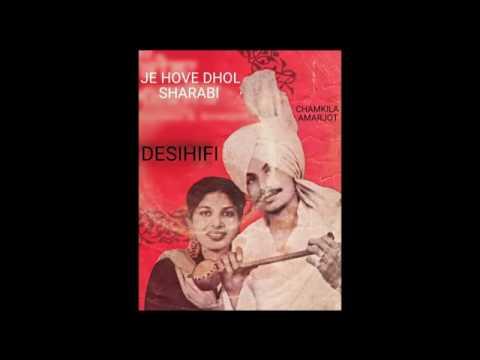 Je Hove Dhol Sharabi - Amar Singh Chamkila & Amarjot
