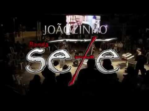 3º DVD JOÃOZINHO & BANDA SE7E 2013
