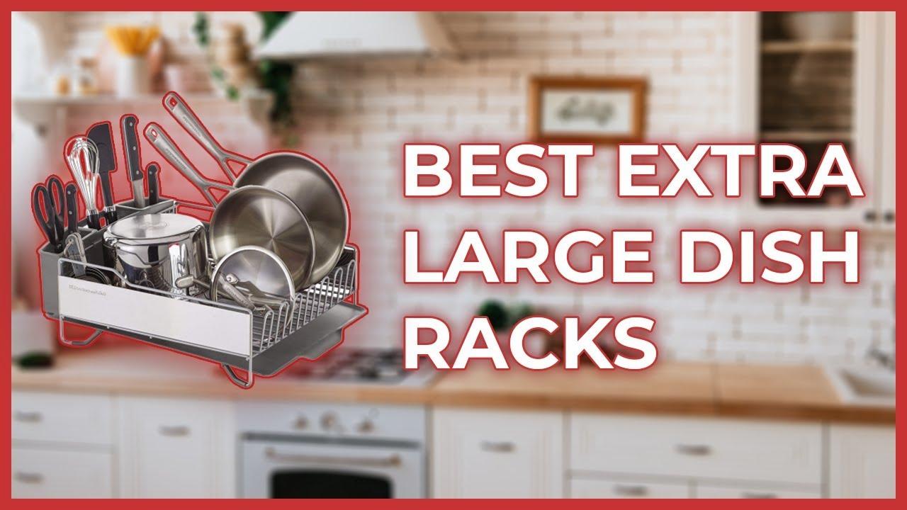 extra large dish drying rack best dish racks of 2020