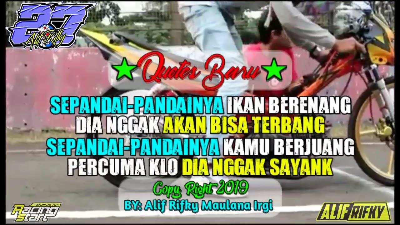 Story Wa Terbaru 2019 Quotes Drag Bike Racing Youtube
