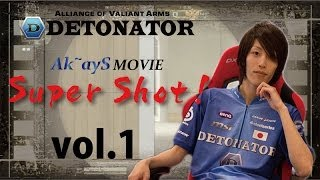 【AVA】DeToNator 【Demolition】Ak~ayS Movie vol.1