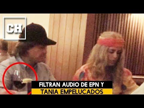EPN y Tania Ruiz se esconden en pelucas y filtran audio - Carlos Chavira
