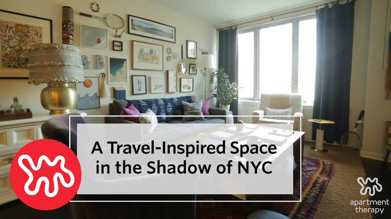 House Tour A Well Traveled E In West New York Apartment Therapy