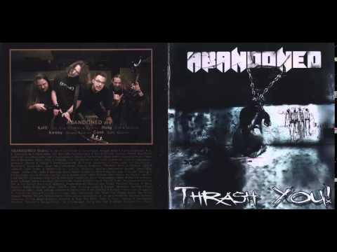 Abandoned Thrash You(full album)