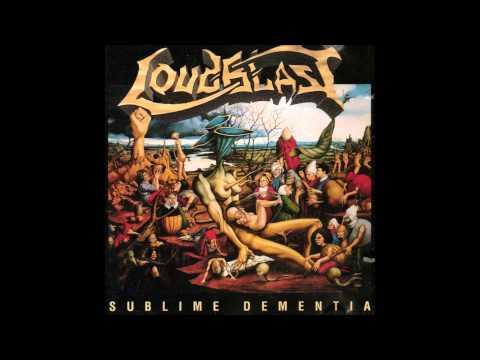 LOUDBLAST - Sublime Dementia (Full Album)