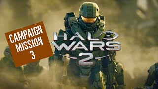 HALO WARS 2! CAMPAIGN WALKTHROUGH MISSION 3! XBOX ONE! LETS PLAY!
